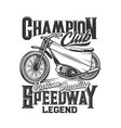 speedway motorcycle bike races motorbike club vector image