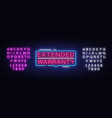 extended warranty neon sign extended vector image vector image