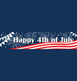 independence day of the usa 4 th july banner vector image vector image