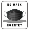 no mask entry warning sign with mask object vector image vector image