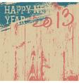 2013 new year grunge background vector image