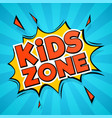 kids zone abstract colors cartoon children logo vector image
