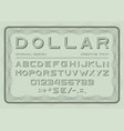 money font dollar latin alphabet sans serif vector image