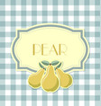 pear label in retro style on squared background vector image vector image