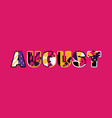 august concept word art vector image vector image