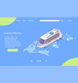 cruise ship tour website landing page vector image vector image