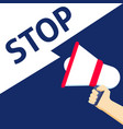 hand holding megaphone with stop announcement vector image