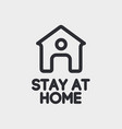 stay at home sign isolated on backgtound vector image vector image