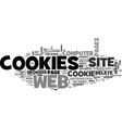 are cookies evil what service do cookies perform vector image vector image