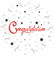Congratulations lettering with confetti vector image