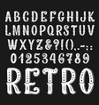 vintage retro font letters and numbers vector image vector image