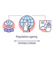 population ageing concept icon demographic vector image vector image