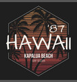 hawaii kapalua beach tee print with palm trees vector image