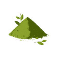 pile of matcha tea powder with tea leaves vector image vector image