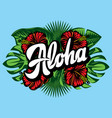 with aloha lettering palm vector image vector image
