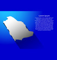 abstract map of saudi arabia with long shadow on vector image