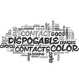 are disposable color contacts good text word vector image vector image