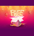 free charge golden word flying off gift box vector image vector image