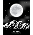 Full Moon over mountains Night landscape vector image vector image
