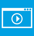 program for video playback icon white vector image vector image