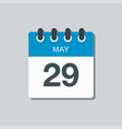 calendar icon day 29 may days year vector image vector image