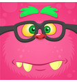 cartoon smart monster face wearing glasses vector image vector image