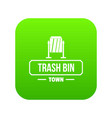 bin trash town icon green vector image vector image