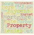Buy to let mortgages long term investment on the vector image vector image