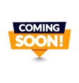 modern coming soon banner icon flat web label vector image vector image