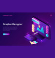 graphic designer isometric landing page banner vector image