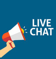 hand holding megaphone with live chat announcement vector image