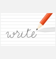pencil write on line paper vector image