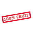 100 percent fruit rubber stamp vector image vector image