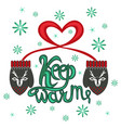 keeping lettering warm knitted hat vector image vector image