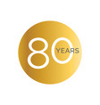 80th anniversary gold banner template eightieth vector image vector image