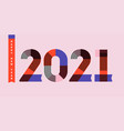 happy new year 2021 striped multicolored numbers vector image vector image