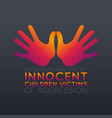 international day innocent children victims of vector image vector image