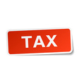 tax red square sticker isolated on white vector image vector image
