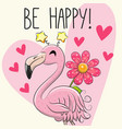 be happy greeting card with cartoon flamingo vector image