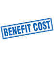 benefit cost square stamp vector image vector image