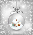 Glass ball Christmas with a little house snow fir vector image vector image