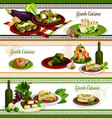 greek cuisine national dishes menu banner set vector image vector image