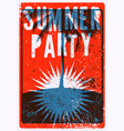 Summer party typographic grunge vintage poster