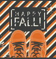 autumn banner with words happy fall and shoes vector image