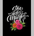 day of the dead mexican flowers traditional vector image