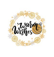 warm wishes quote merry christmas greetings text vector image vector image