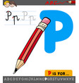 letter p with cartoon pencil object vector image