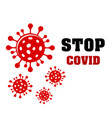 stop covid19 banner with covid19 bacteria vector image