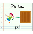 Flashcard letter P is for pull vector image