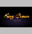 king crown gold golden text word on purple vector image vector image